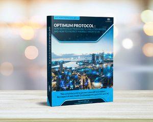 Protocol Optimum - Le guide complet de protection des EMFs et du 5G