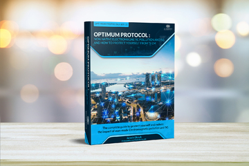 Protocol Optimum - Le guide complet de protection des EMFs et du 5G